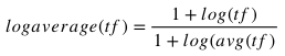 Log Average TF in mathematical notation